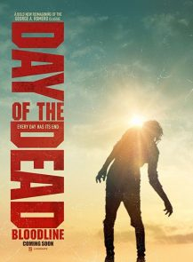 Day of the Dead 2 Bloodline (2018)