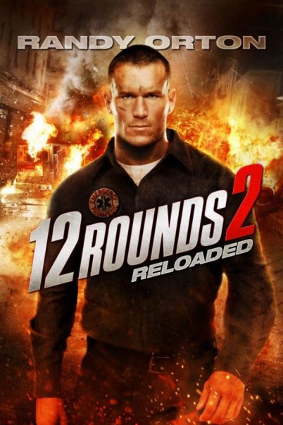 12 Rounds 2 - Reloaded (2013)