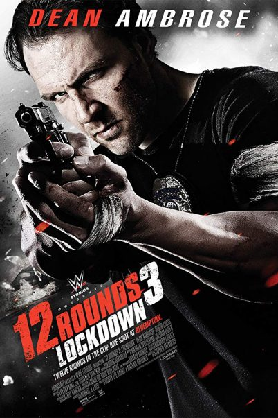 12 Rounds 3 - Lockdown (2015)